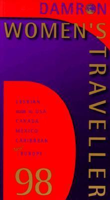 Womens Traveller: 1998  by  Bob Damron