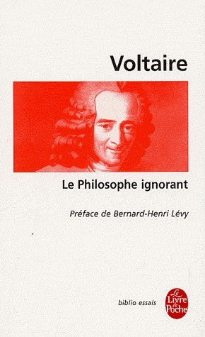 Le Philosophe ignorant  by  Voltaire