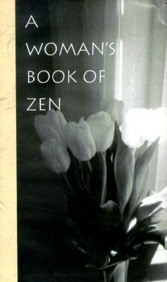 A Womans Book Of Zen  by  Lesley Ehlers