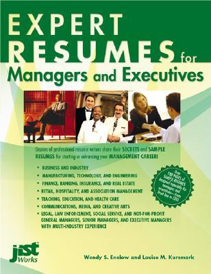 Expert Resumes For Managers And Executives  by  Wendy S. Enelow