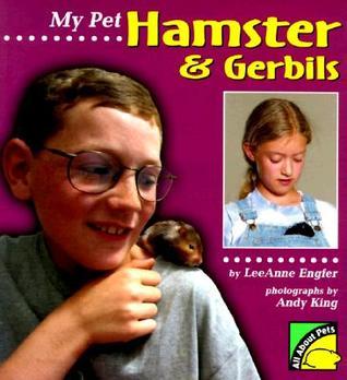 My Pet Hamster & Gerbils Lee Engfer