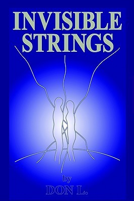 Invisible Strings  by  Don L