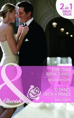 Expecting Royal Twins! / To Dance with a Prince Melissa McClone
