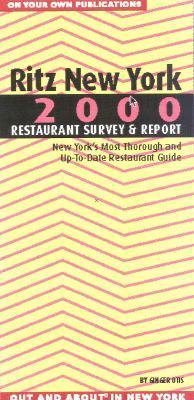 Ritz New York Restaurant Survey & Report, 2000 Ginger Adams Otis