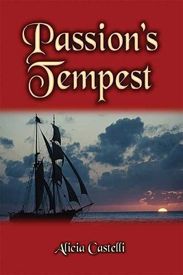 Passions Tempest  by  Alicia Castelli
