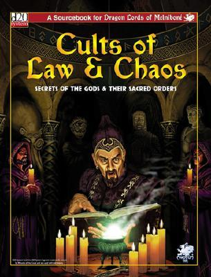 Cults of Law & Chaos: Secrets of the Gods & Their Sacred Orders Gareth-Michael Skarka