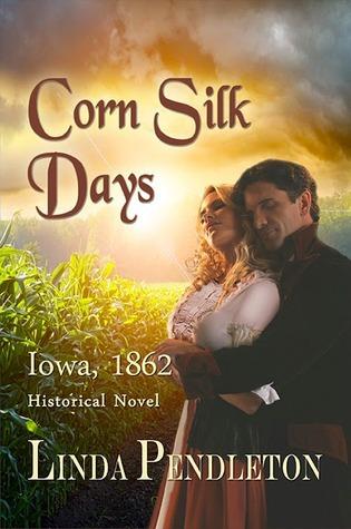 Corn Silk Days Linda Pendleton