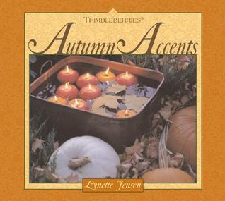 Thimbleberries Autumn Accents Lynette Jensen