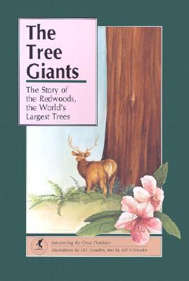 The Tree Giants  by  Bill Schneider
