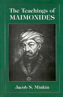 Teachings Of Maimonides  by  Jacob Minkin