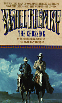 The Crossing  by  Will Henry