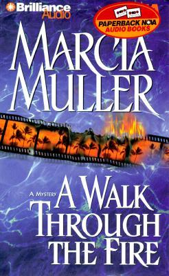 Walk Through the Fire, A Marcia Muller