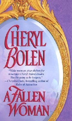 A Fallen Woman (The Brides of Bath #3)  by  Cheryl Bolen