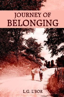 Journey of Belonging L. G. LBor