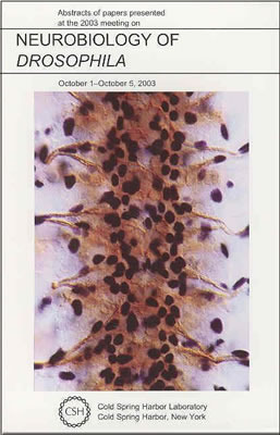 Neurobiology of Drosophila: Abstracts of Papers Presented at the 2003 Meeting on October 1-5, 2003 Thomas Schwarz