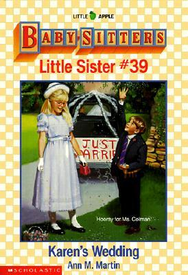 Karens Wedding (Baby-Sitters Little Sister, #39)  by  Ann M. Martin