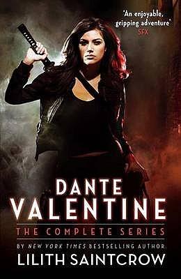 Dante Valentine. Lilith Saintcrow by Lilith Saintcrow