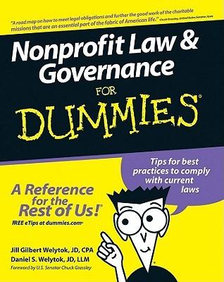Nonprofit Law & Governance for Dummies  by  Jill Gilbert Welytok