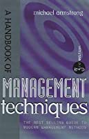 A Handbook Of Management Techniques Michael Armstrong