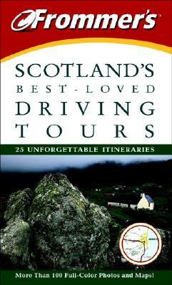 Frommers Scotlands Best Loved Driving Tours David H. Williams