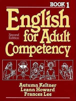 Basic English for Adult Competency, Vol. 1 Autumn Keltner