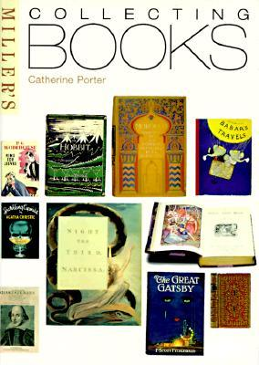 Millers Guide to Collecting Books  by  Catherine Porter