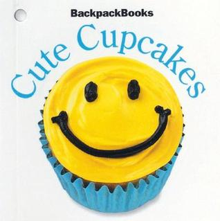 Cute Cupcakes  by  Pleasant Company Publications
