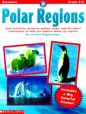Interactive Geography: Polar Regions: Cool Activities, Projects, Games, Maps, and the Latest Information to Help You Explore These Icy Regions [With F Lorraine Hopping Egan