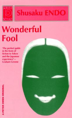 Wonderful Fool  by  Shasaku Endo