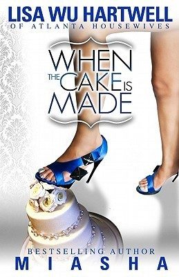 When the Cake is Made Lisa Wu Hartwell
