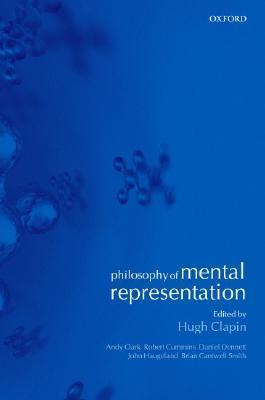 Philosophy Of Mental Representation Hugh Clapin