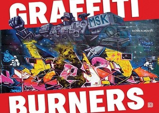 Graffiti Burners Björn Almqvist