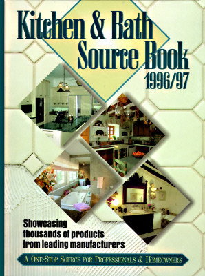 Kitchen and Bath Source Book, 1996-1997 Sweets Group