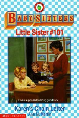 Karens Chain Letter (Baby-Sitters Little Sister, #101)  by  Ann M. Martin