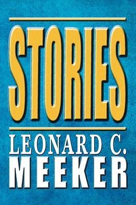 Stories Leonard C. Meeker