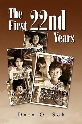 The First 22nd Years Dara O. Sok