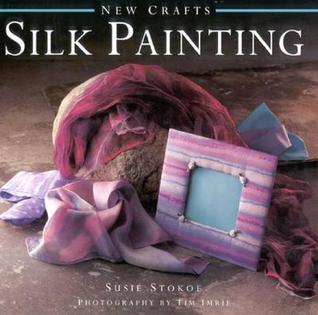 Silk Painting  by  Susie Stokoe
