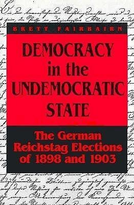 Democracy in the Undemocratic Brett T. Fairbairn