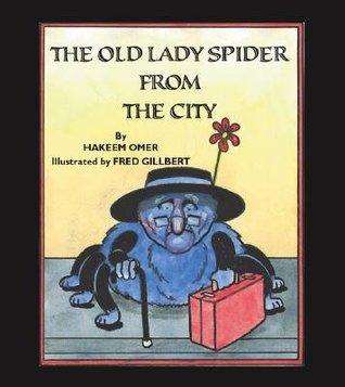 The Old Lady Spider from the City Hakeem Omer