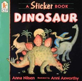 Dinosaur: A Sticker Book Anna Nilsen