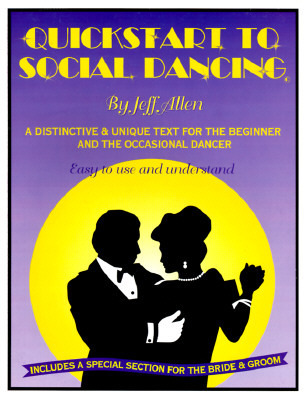 QuickStart to Social Dancing Jeff Allen
