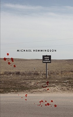 Hard Cold Whisper  by  Michael Hemmingson