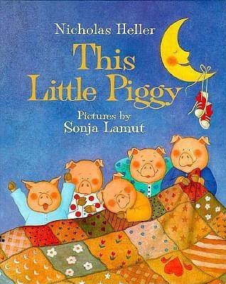 This Little Piggy Nicholas Heller