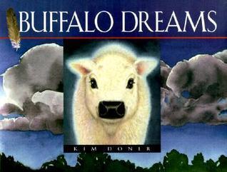 Buffalo Dreams  by  Kim Doner