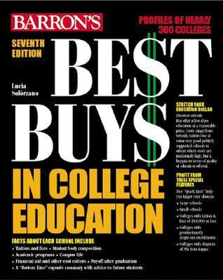 Barrons ... Best Buys in College Education  by  Lucia Solorzano