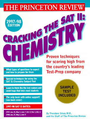 Cracking the SAT Il: Chemistry Subject Tests, 1998 ED  by  Princeton Review