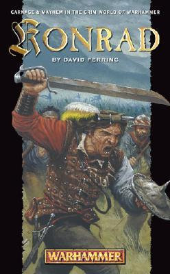 The Konrad Saga (Warhammer) (Konrad Trilogy, #1-3) David S. Garnett