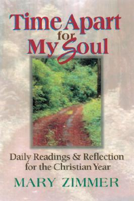 A Time Apart for My Soul [Adobe Ebook]  by  Mary Zimmer