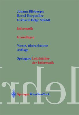 Informatik: Grundlagen  by  Johann Blieberger