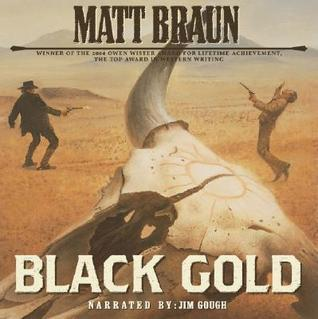 Black Gold Matt Braun